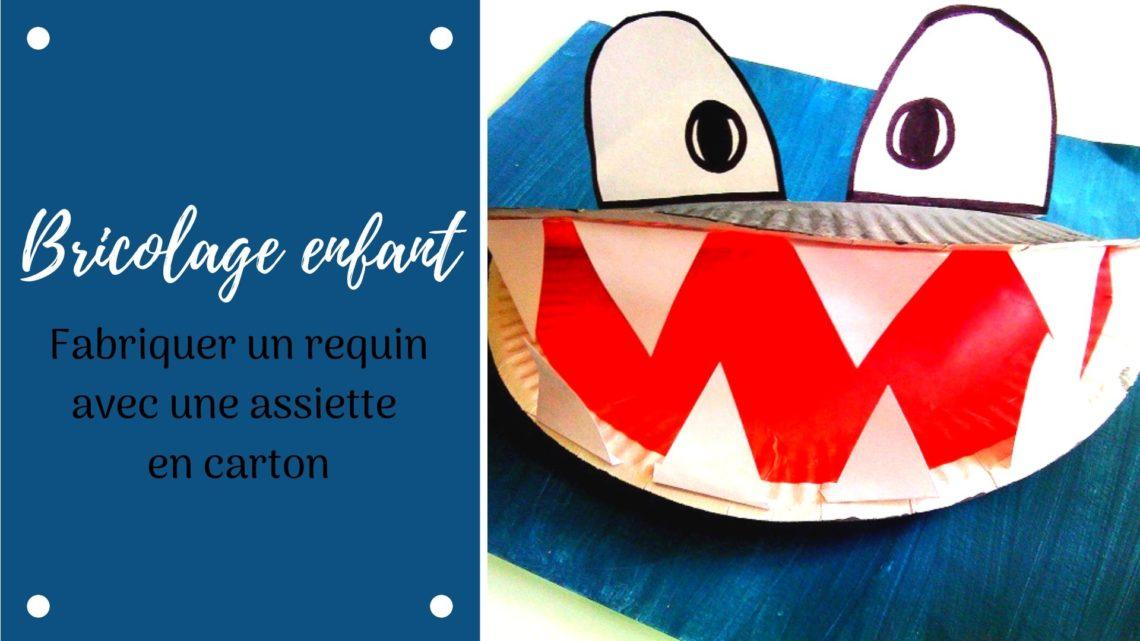 Fabriquer un requin avec une assiette en carton, un bricolage pour enfants