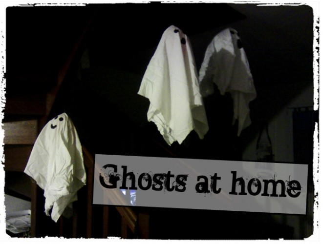 Ghosts at home !