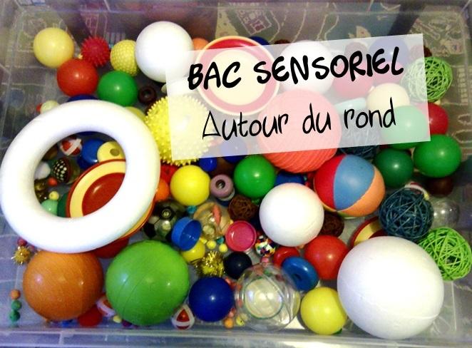 bac sensoriel rond