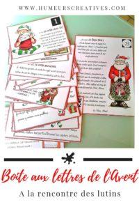 Boîte aux lettres de l'Avent : les lutins du Père Noël. Un calendrier de l'Avent pleins de surprises où les enfants recevront une carte par jour.