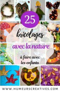 25 bricolages pour enfants à faire avec la nature