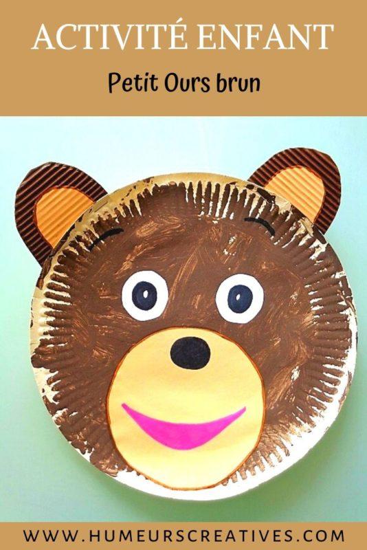 Bricolage pour enfant  : réaliser Petit ours brun avec une assiette en carton