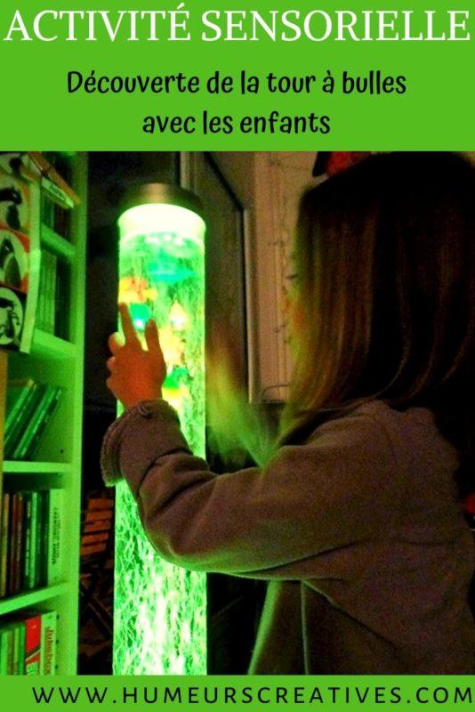 Activité sensorielle pour enfants : la tour à bulles (approche Snoezelen)