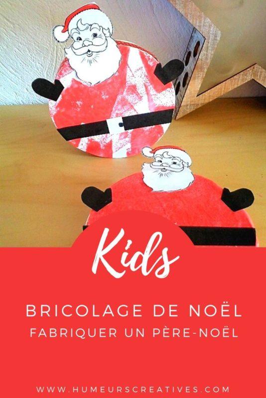 Bricolage de Noël : fabriquer un Père Noël avec les enfants