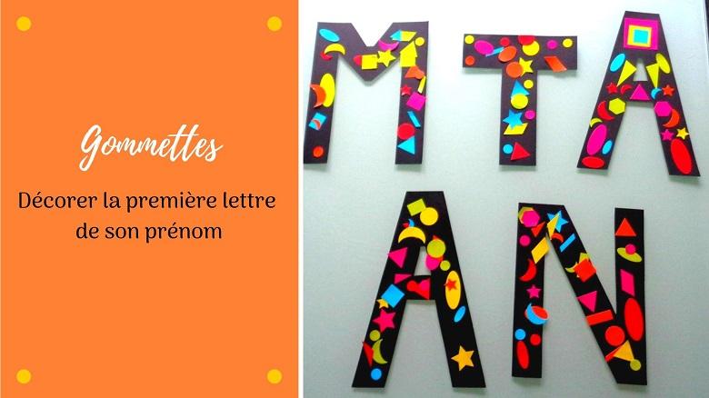 bricolage pour enfants : décorer la première lettre de son prénom avec des gommettes