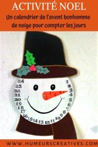 calendrier de l'avent en forme de bonhomme de neige pour compter les jours jusqu'à Noël