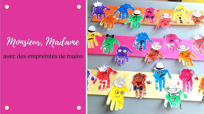 Bricolage pour enfant : des monsieur, madame, avec les empreintes de mains des enfants