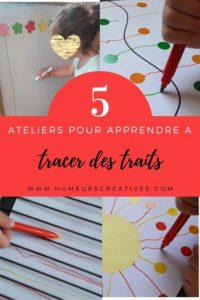 5 ateliers faciles pour apprendre à tracer des traits aux enfants