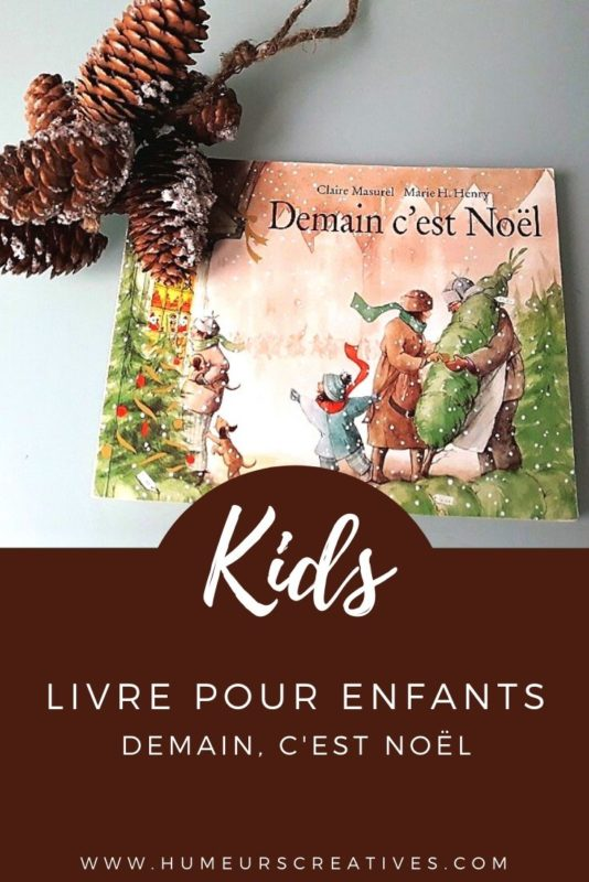 Livre de Noël pour les enfants : Demain, c'est Noël