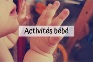 activités bébés