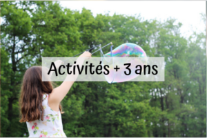 activités enfants plus de 3 ans