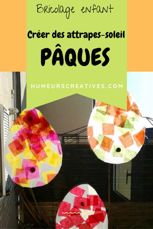bricolage de paques pour enfants : fabriquer des attrapes-soleil en forme d'oeufs de paques