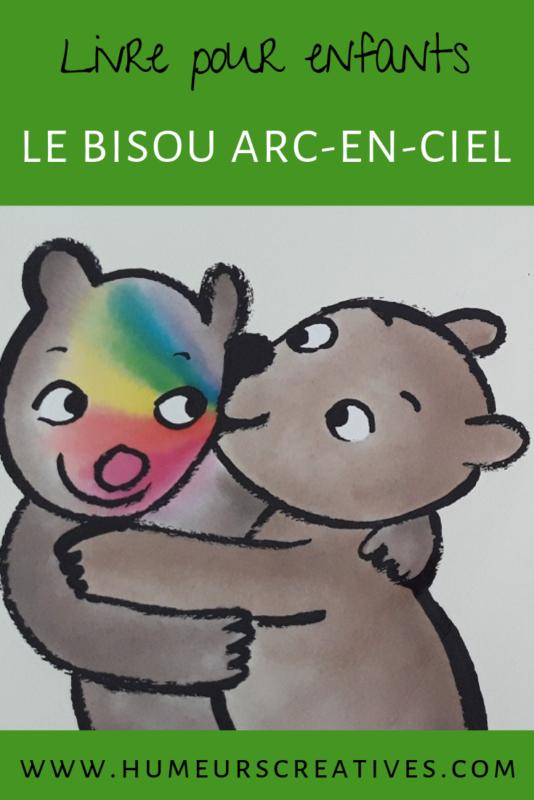 livre pour enfants de l'école de loisirs qui s'intitule Le bisou arc-en-ciel