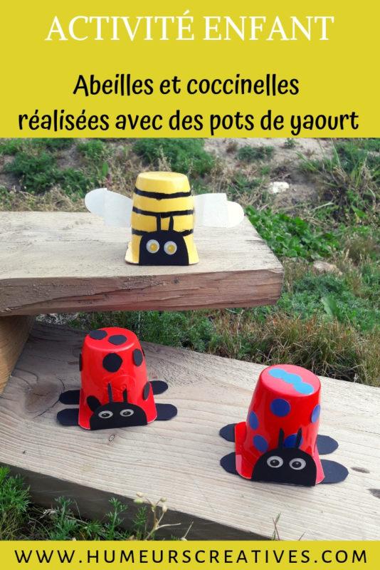 Bricolage pour enfants : fabriquer des abeilles et des coccinelles avec des pots de yaourt