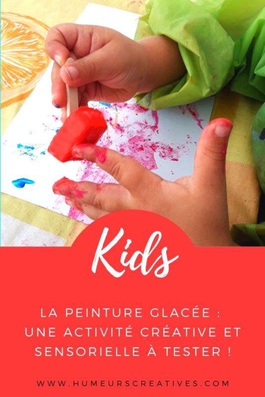 Activité créative et sensorielle pour enfants : la peinture glacée