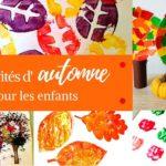 36 activités d'automne pour les enfants