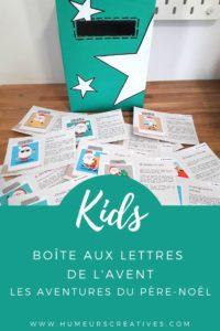 Boite aux lettres de l'Avent : les aventures du Père Noël. Un calendrier de l'avent original pour faire attendre les enfants jusqu'à Noël