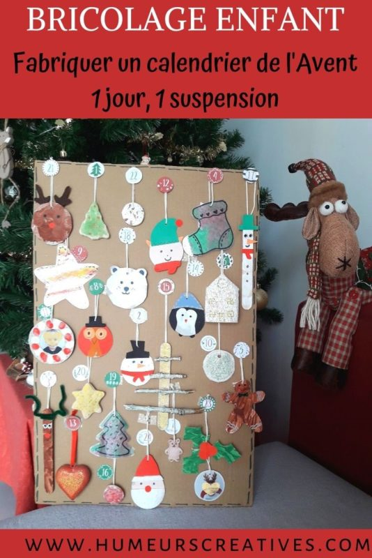 Bricolage de Noël pour enfants : fabriquer son calendrier de l'Avent avec une suspension à découvrir chaque jour